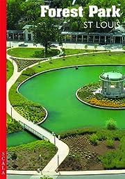 Forest Park, St. Louis af Scala Publishers