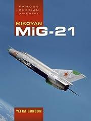 Mikoyan MiG-21 (Famous Russian Aircraft) de…
