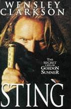 Sting: The Secret Life of Gordon Sumner by…