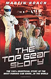 The Top Gear story by Martin Roach