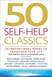 50 self-help classics : 50 inspirational books to transform your life, from timeless sages to contemporary gurus / Tom Butler-Bowdon