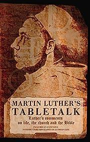 Tabletalk av Martin Luther