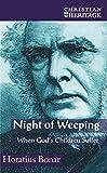 Night of weeping : when God's children suffer / Horatius Bonar