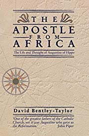 The Apostle from Africa: The Life and…