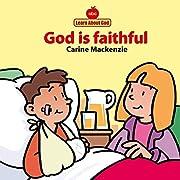 God Is Faithful Board Book (Learn about God…