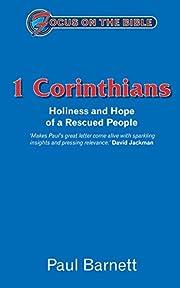 Corinthians 1 (Focus on the Bible) por Paul…