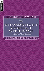 Reformation's Conflict With Rome, The av…