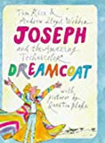 Joseph and the amazing technicolor dreamcoat / Tim Rice & Andrew Lloyd Webber ; with pictures by Quentin Blake