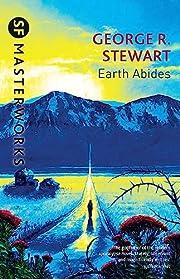 Earth Abides (Millennium SF Masterworks) by…