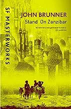 Stand on Zanzibar (Millennium SF Masterworks…