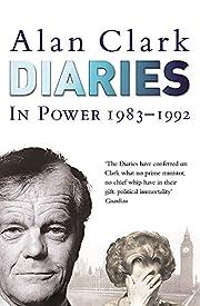 Diaries : In Power av Alan Clark