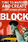 Time to Murder and Create (Matt Scudder Mystery) - Lawrence. Block