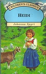 HEIDI (CHILDREN'S CLASSICS) de JOHANNA SPYRI