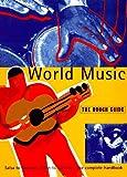 World music : the rough guide / editors: Simon Broughton ... [et al.]