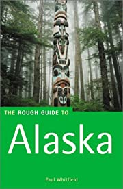 The Rough Guide to Alaska av Paul Whitfield