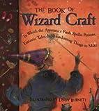 The book of wizard craft de Lindy Burnett