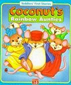 Coconut's Rainbow Aunties…