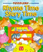 Rhyme Time, Story Time (Toddlers'…