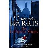 The Lollipop Shoes (2007) (Book) written by Joanne Harris