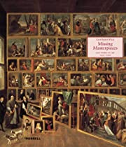 Missing Masterpieces: Lost Works of Art…