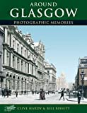 Francis Frith's around Glasgow / Clive Hardy & Bill Bissett
