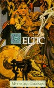 Myths & Legends of the Celts av T Rolleston