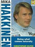 Mika Hakkinen: Doing What Comes Naturally