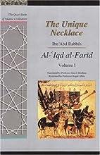 The Unique Necklace: v. 2: Al-'Iqd Al-Farid…
