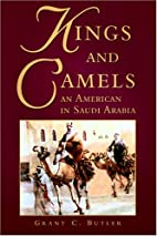 Kings and Camels: An American in Saudi…