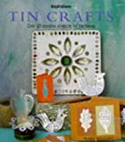 Tin Crafts: Over 20 Creative Projects for…