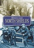 Memory lane North Shields / by John Alexander