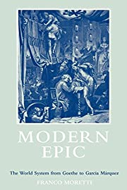 Modern Epic: The World System from Goethe to…