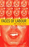 Faces of Labour : the inside story / Andy McSmith