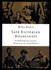 Late Victorian Holocausts: El Niño…