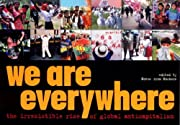 We Are Everywhere: The Irresistible Rise of…