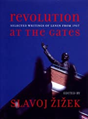Revolution at the Gates: A Selection of…