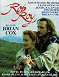 Rob Roy / novelisation by Donald McFarlan ; read by Brian Cox