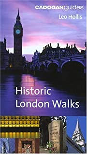 Cadogan Book of Historic London Walks de Leo…