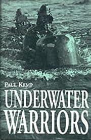UNDERWATER WARRIORS by Paul Kemp