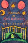 Hannah or Pink Balloons by Mary Beckett