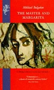 The Master and Margarita de Mikhail Bulgakov