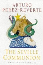 The Seville Communion – tekijä: Arturo;…