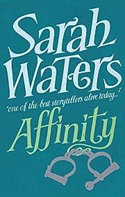 Affinity av Sarah Waters