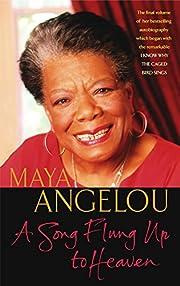 Song Flung Up to Heaven B af Angelou Maya