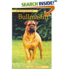 Pet  Owner's Guide to the Bullmastiff (Pet Owner's Guide)