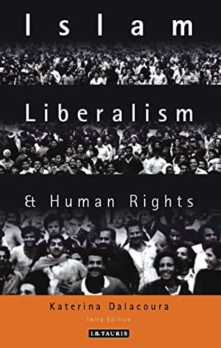 Islam, Liberalism and Human Rights, Dalacoura, Katerina