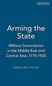 Arming the State: Military Conscription in…