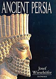 Ancient Persia : from 550 BC to 650 AD de…