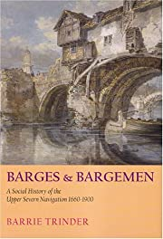 Barges and Bargemen: A Social History of the…