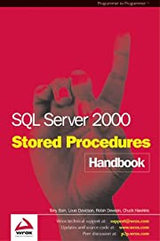 SQL Server 2000 Stored Procedure Handbook…